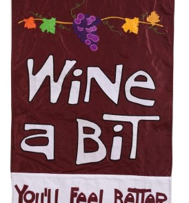 Evergreen Wine a Bit You'll Feel Better Applique Flag
